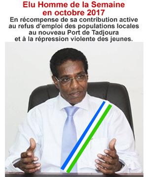 Saad Omar Guelleh, Homme de la Semaine en Octobre 2017 pour sa contribution active à la discrimnation active des populations du Nord de Djibouti